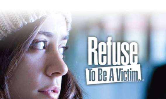 Refuse To Be A Victim®